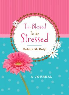Too Blessed To Be Stressed book